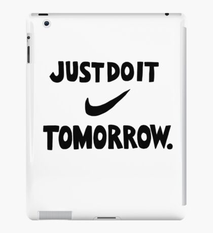 DO IT TOMORROW  iPad Case/Skin