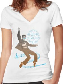 HARD TIMES REQUIRE FURIOUS DANCING Women's Fitted V-Neck T-Shirt