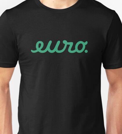 euro (7) Unisex T-Shirt