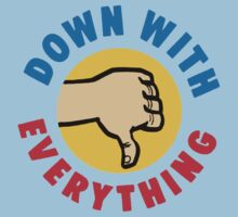 DOWN WITH EVERYTHING Retro T-Shirt by betaville