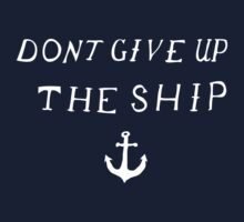 Don't Give Up The Ship T-Shirt