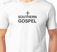 Southern gospel (black) Unisex T-Shirt