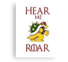 Hear me roar: Bowser Canvas Print