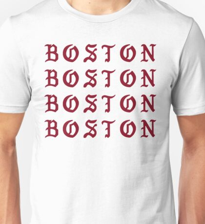 I FEEL LIKE BOSTON Unisex T-Shirt