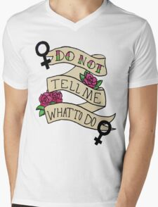Don't Tell Me What To Do Mens V-Neck T-Shirt