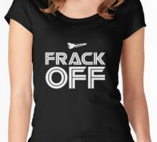 Frack Off BSG Women's Fitted Scoop T-Shirt