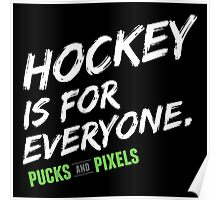 Hockey is for Everyone (White) Poster