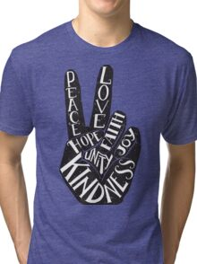 Peace Sign with words Peace, Love, Faith, Joy, Hope, Kindness, Unity Tri-blend T-Shirt