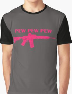 Pew Pew Pew Pink  Graphic T-Shirt