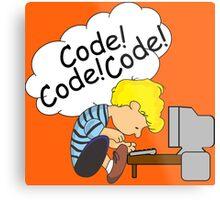 Code! Code! Code! Metal Print