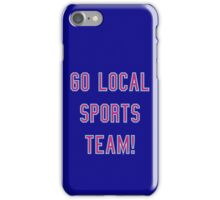 support our teams iPhone Case/Skin