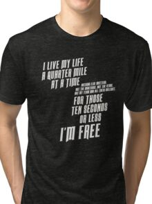 The Fast And The Furious - I Live My life Tri-blend T-Shirt
