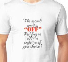 xxxx off Unisex T-Shirt