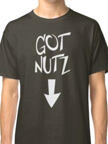 Got Nutz HIGH QUALITY vector shirt Classic T-Shirt