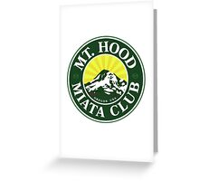 Mt Hood Miata Club GRN Greeting Card