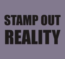 Stamp Out Reality Kids Tee