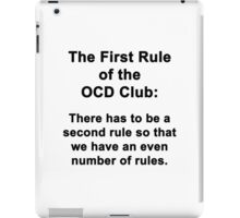 The First Rule of the OCD Club iPad Case/Skin