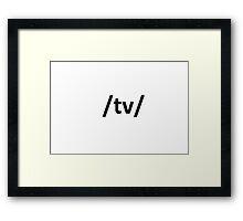 /tv/ Television 4chan board internet Framed Print