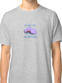 Dazed and Cloudfused Classic T-Shirt