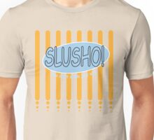 Slusho- late 70s era version Unisex T-Shirt