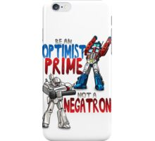 Optomist Prime - Negatron iPhone Case/Skin