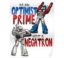 Optomist Prime - Negatron Poster