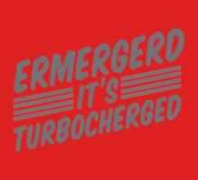 Ermergerd it's turbocherged Kids Tee