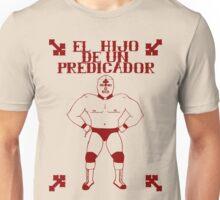 El Hijo Del Hijo De Un Predicador Unisex T-Shirt