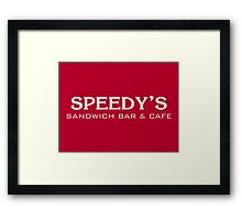 Speedy's Sandwich Bar & Cafe Framed Print