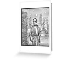 HP Lovecraft - Explorer of Strange Worlds Greeting Card