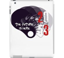 The Future Is Here   2053-08 iPad Case/Skin