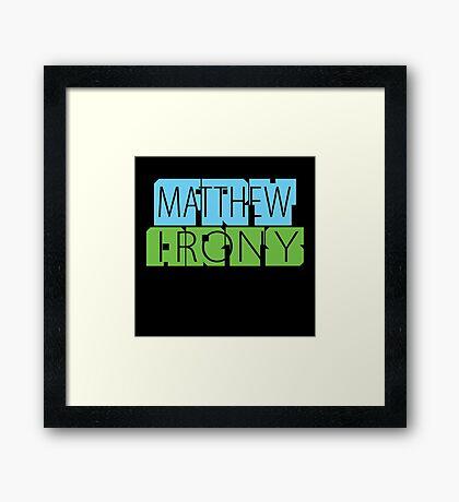 Matthew Fry Irony Arts Framed Print