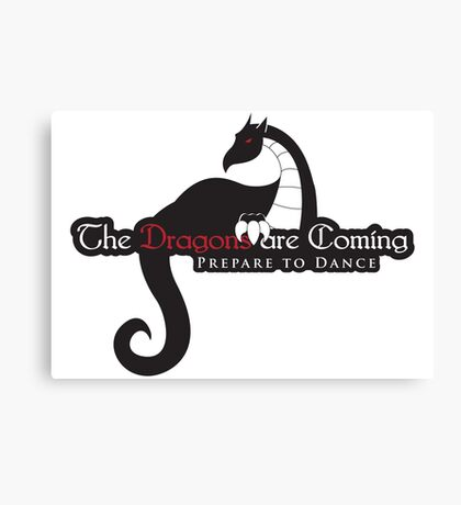 Game of Thrones - Dragons are Coming Canvas Print
