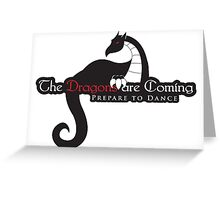 Game of Thrones - Dragons are Coming Greeting Card