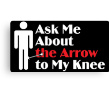 Skyrim - Ask Me About the Arrow (male) on dark Canvas Print