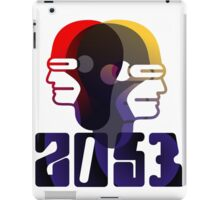 The Future Is Here   2053-15 iPad Case/Skin