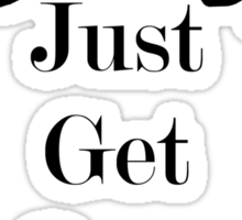 Just Get Over It Equestrian Horse Sticker