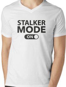 Stalker Mode On Mens V-Neck T-Shirt