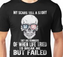 My Scars Tell A Story Unisex T-Shirt