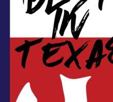 Best In Texas Bear Sticker