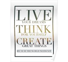 LIVE.THINK.CREATE. Poster