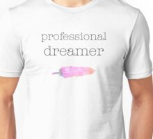 Professional Dreamer Unisex T-Shirt