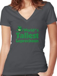 World's Tallest Leprechaun Women's Fitted V-Neck T-Shirt