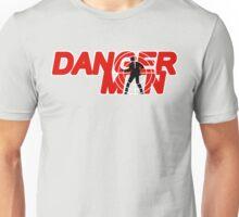Danger Man AKA Man of Danger Unisex T-Shirt