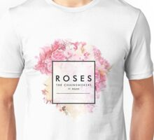 Chainsmokers- Roses Unisex T-Shirt