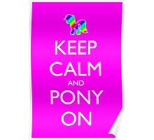 Keep Calm and Pony On - Pink / Dark Red Poster