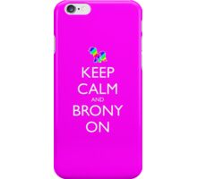 Keep Calm and Brony On - Pink / Dark Red iPhone Case/Skin