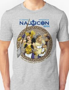 Nauticon 2014 - Did we make you HORNY, baby?!? [with DATE & LOCATION] T-Shirt