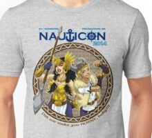 Nauticon 2014 - Did we make you HORNY, baby?!? [with DATE & LOCATION] Unisex T-Shirt