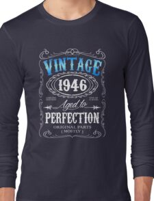 70th birthday gift for men Vintage 1946 aged to perfection 70 birthday Long Sleeve T-Shirt